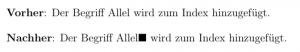 Durch Änderung des Befehls \index kann im Text angezeigt werden, an welchen Stellen ein Eintrag zum Index hinzugefügt wurde.