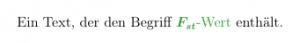 Unter Umständen wird nach der Formatierung der Formel, die Formel auch im Text fett geschrieben.